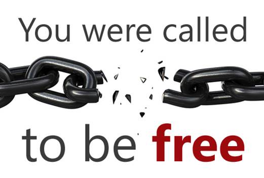 You Were Called to be Free